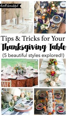 Thanksgiving Tablescapes - Explore 5 different styles and get tips and tricks for setting the perfect dinner table using decor, nature, and other items!