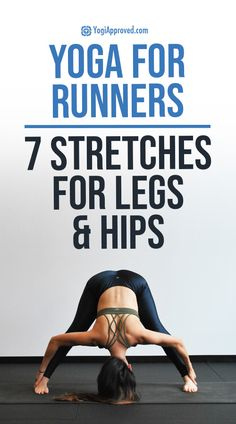 Yoga for Runners: 7 Poses to Stretch Your Hips + Legs | YogiApproved