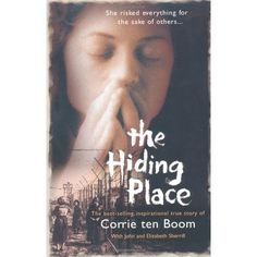 The Hiding Place by Corrie Ten Boom  When you think that life is hard, read about hers.