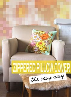 How To: Zippered Pillow Cover – the easy way
