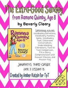 """The Extra-Good Sunday from """"Ramona Quimby, Age 8"""" 3rd Grade Journeys: Unit 3 Lesson 15 Supplemental Activities"""