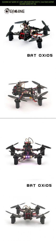 Eachine BAT QX105 w/ AIOF3_BRUSHED OSD 600TVL CAM 1020 Motor Buzzer Micro FPV Ra #eachine #shopping #bat #gadgets #products #racing #parts #tech #drone #qx105 #kit #technology #fpv #camera #plans