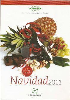 Recetas Navidad Th. Recetas de Navidad 2011 de Thermomix