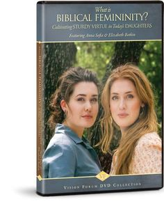 What Is Biblical Femininity? DVD - by Anna Sophia and Elizabeth Botkin