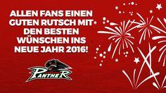 Liebe Pantherfans, wir möchten euch an dieser Stelle herzlich für Eure Unterstützung im Jahr 2015 danken. Es war sicherlich kein einfaches Jahr, vieles hat sich verändert, aber umso mehr freuen wir uns auf das kommende Jahr, mit euch zusammen!  Kommt gut ins neue Jahr!
