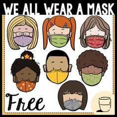 We All Wear A Mask FreebieThis set of We All Wear A Mask clipart is ready for you to put into your clipart collection! All images are 300dpi which give better qualities when it comes to scaling and printing. You will receive 7 color images.Cheers to all the hard work we have done over the past half ... Colour Images, Classroom Management, Hard Work, How To Stay Healthy, Cheers, The Past, Things To Come, Printing, Clip Art