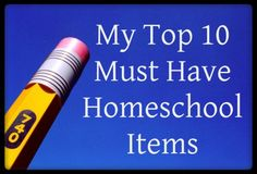 Here are the top 10 items we use in our homeschool :)