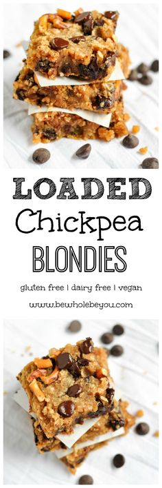 Loaded Chickpea Blondies. Be Whole. Be You.