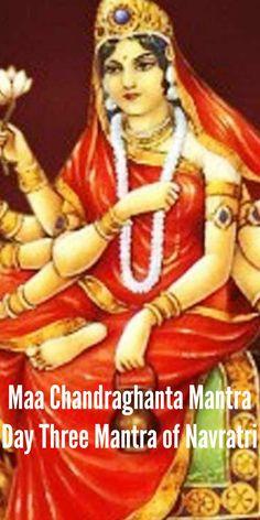 Maa Chandraghanta Mantra - Day Three Mantra of Navratri - Insight state