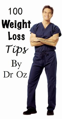 100 Weight Loss Tips By Dr OzRead More 100 Weight Loss Tips By Dr Oz
