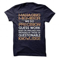 Managing Member T-Shirts, Hoodies (19.99$ ==► Shopping Now to order this Shirt!)