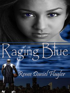 Raging Blue  by Renee Daniel Flagler  on StoryFinds - Limited time book sale 60% discounted - contemporary romantic suspense