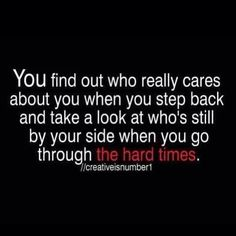 This is true, but also false!! Sometimes when you do really care, bu get shut out for someone who is all about drama!