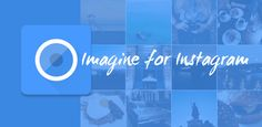 Imagine for Instagram v3.3.1  Viernes 15 de Enero 2016.Por: Yomar Gonzalez | AndroidfastApk  Imagine for Instagram v3.3.1 Requirements: 4.1 Overview: Imagine is a Material design Instagram client with landscape and tablet support.Please note that we currently can't provide the following features due to limitations of the Instagram API: Edit profile notifications view direct messages and news. We hope that we will soon receive the permission to add comments with the Instagram API. At this…