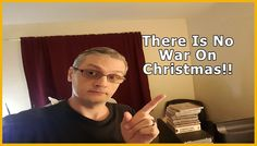 There Is No War On Christmas - Day 22/62