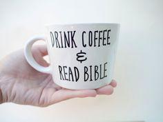 Drink Coffee & Read Bible // Handpainted Mug // by AvonnieStudio, $17.95