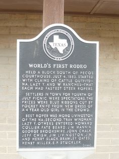Pecos, Texas was where the world's first rodeo took place July 4, 1883.
