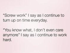 Yep. All day, everyday
