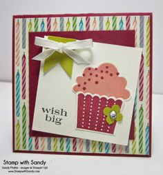 Stamp With Sandy: Little Card Big Wish, Stampin' Up Create a Cupcake Stamp Set and Cupcake Builder Punch