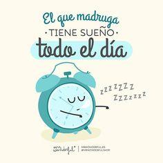 El que madruga tiene sueño todo el día #FelizMiercoles