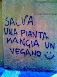 Salva una pianta, mangia un vegano