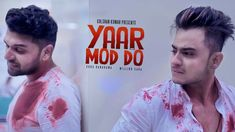 Presenting the Heart Touching Yaar Mod Do Official Video in the Melodious Voice of Guru Randhawa and Lyrics of this song are Penned by Millind Gaba and Guru under the Label T-Series.