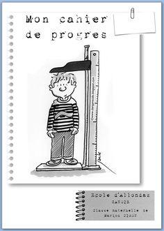 Cahier de progrès Class Management, Back To School, Kindergarten, Classroom, Positivity, Songs, Teaching, Education, Kids