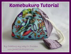 * A Komebukuro is a Japanese cotton drawstring bag that was used to carry offerings of rice to Japanese temples or shrines. The word literally means rice + bag...