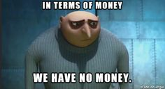 Married recently graduated college and trying to move into a house. Gru says it best #collegegrad