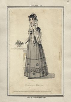 Evening Dress, January 1818.  Look at the height of that waistline! (source: Casey Fashion Plates @ LA Public Library)