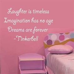 Tinkerbell Children's Quote.    For my little princess...