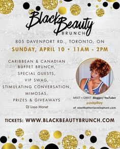 ..:|:..T O R O N T O ..:|:.. S U N D A Y A P R I L 10 T H  The first annualBlack Beauty Brunchis an exciting meet and greetevent for Toronto's self-identified black women to Mix  Mingle!  TheGTAis filled with beautiful black women but not many events curated to exclusively celebrate them. The brunch is designed to get women to come out and have an amazing time with delectable food (the best of Caribbean & Canadian cuisine) great music and a chance to experience the blessings of Sisterhood…