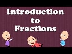 Introduction to Fractions for Kids - YouTube
