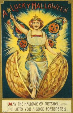Antique Halloween Postcard A Fairy Witch Wings of Butterfly in A Nutshell. Nuts were used in the fire for divination magic on Halloween night Image Halloween, Halloween Fairy, Halloween Pictures, Holidays Halloween, Halloween Crafts, Happy Halloween, Halloween Stuff, Halloween Decorations, Halloween Halloween