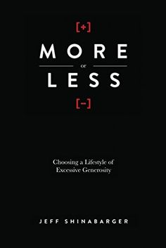 More or Less: Choosing a Lifestyle of Excessive Generosity by Jeff Shinabarger http://www.amazon.com/dp/B00A71Y7HY/ref=cm_sw_r_pi_dp_14yFvb1T7N39Q
