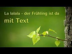 """LA LALALA - DER FRÜHLING IST DA"" (mit Text) - YouTube"