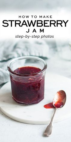 Homemade Strawberry Jam, recipe with step-by-step photos #strawberryjam #jam #canning #preserving #strawberries