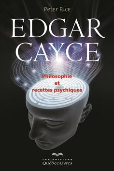 Il existe, certes, de nombreux ouvrages traitant d'Edgar Cayce et de son ouvre ; malheureusement, la plupart d'entre eux sont inaccessibles à qui n'a pas déjà une connaissance approfondie de l'homme et de tout ce qu'il a réalisé. L'auteur, Peter Rice, y trace non seulement un portrait poignant de sa vie, mais il aborde aussi les différents domaines dans lesquels il s'est distingué : réincarnation, médiumnité, prédictions et prophéties, lectures psychiques, guérison.« Nombreux sont ceux qui…