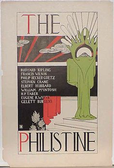 Poster for The Philistine, a periodical published by the Roycrofters and Elbert Hubbard. 1895.