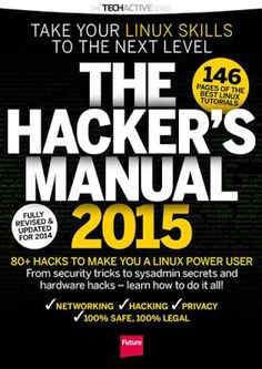 Get free download ebooks: The Hacker's Manual (2015) Free Download Ebook