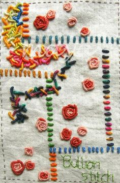 I ❤ embroidery . . . Tast Bullion Stitch- ~By Maya Matthew