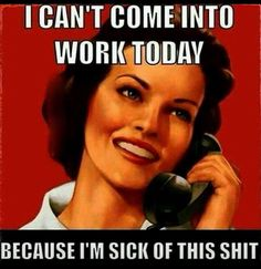 Seems like every day d/t staffing shortage and then you have those co-workers who pull this regularly and then you want to do that, but your conscious gets the better of you and you show up, but are exhausted and stressed. This is how I know that I love my job. Ironic right?!