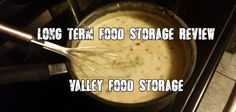 Review: Valley Food Storage (Long term storage)