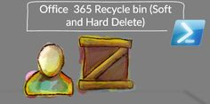 Office 365 Recycle bin (Soft and Hard Delete) - PowerShell commands - http://o365info.com/soft-delete-office-365-recycle-bin/