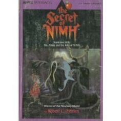The Secret of Nimh. This was my favorite book to read when I was a kid.