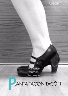 With this flamenco footwork exercise, beginner flamenco dancers learn to articulate the foot and strengthen the leg and foot muscles for zapateado.
