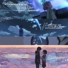 """Anime - Your Name - Quote - """"Somewhere in the World, there is someone looking up at the same Moon and the same Stars, praying to find… Naruto Quotes, Sad Anime Quotes, Manga Quotes, Cartoon Quotes, Your Name Movie, Your Name Anime, Kimi No Na Wa, Your Name Quotes, Makoto"""