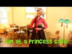 Playing at a Princess Cafe - YouTube