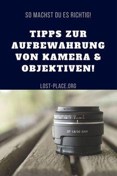 So bewahrst du deine Kamera und deine Objektive ideal auf!    Ich erkläre dir, wie du Objektive, Kamera und deine gesamte Fotoausrüstung am besten aufbewahrst und lagerst!