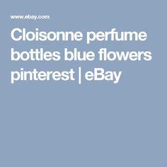 Cloisonne perfume bottles blue flowers pinterest   eBay